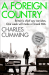 Charles Cumming: A Foreign Country (Thomas Kell Book 1)
