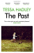Tessa Hadley: The Past