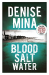 Denise Mina: Blood, Salt, Water (Alec Morrow 5)