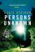 Susie Steiner: Persons Unknown (A Manon Bradshaw Thriller)