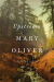 Mary Oliver: Upstream: Selected Essays