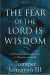 Tremper III Longman: The Fear of the Lord Is Wisdom: A Theological Introduction to Wisdom in Israel