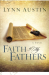 Lynn Austin: Faith of My Fathers (Chronicles of the Kings #4) (Volume 4)