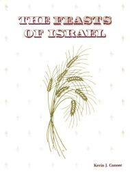 Kevin J. Conner: The Feasts of Israel