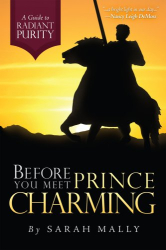 Sarah Mally: Before You Meet Prince Charming