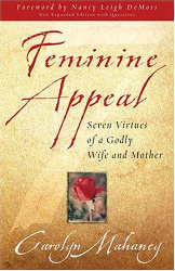 Carolyn Mahaney: Feminine Appeal