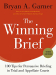 Bryan A. Garner: The Winning Brief: 100 Tips for Persuasive Briefing in Trial and Appellate Courts