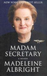 Madeleine Albright: Madam Secretary: A Memoir