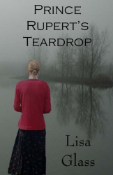 Lisa Glass: Prince Rupert's Teardrop