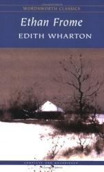 Edith Wharton: Ethan Frome (Wordsworth Classics)