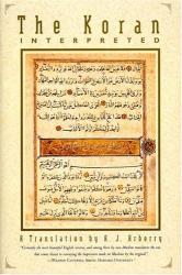 A. J. Arberry: The Koran Interpreted : A Translation