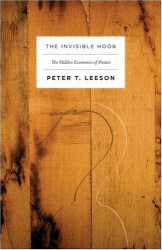 Peter T. Leeson: The Invisible Hook: The Hidden Economics of Pirates
