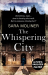 Sara Moliner: The Whispering City