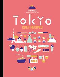 Maori Murota: Tokyo Cult Recipes