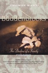 Thomas Mann: Buddenbrooks: THe Decline of a Family