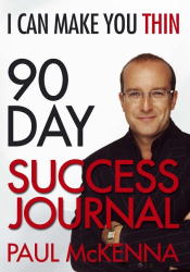 Paul McKenna: I Can Make You Thin 90-Day Success Journal (I Can Make You Thin)
