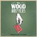 Wood Brothers - Ways Not to Lose