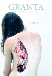 John Freeman: Granta 120: Medicine
