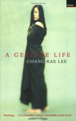 Chang-rae Lee: A Gesture Life