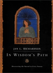 : In Wisdom's Path: Discovering the Sacred in Every Season