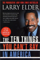 Larry Elder: The Ten Things You Can't Say in America