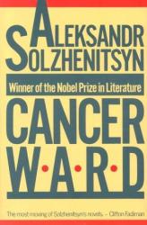 Aleksandr Isaevich Solzhenitsyn: Cancer Ward