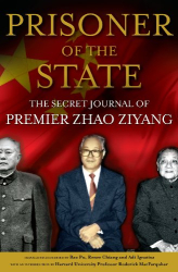 Zhao Ziyang: Prisoner of the State: The Secret Journal of Premier Zhao Ziyang