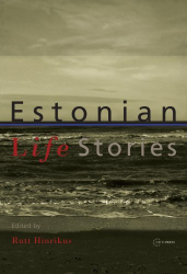 Rutt Hinrikus: Estonian Life Stories