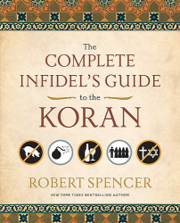 Robert Spencer: The Complete Infidel's Guide to the Koran
