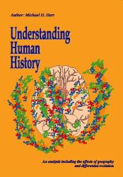 Michael H. Hart: Understanding Human History