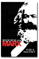 Yuri N. Maltsev: Requiem for Marx