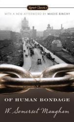 W. Somerset Maugham: Of Human Bondage