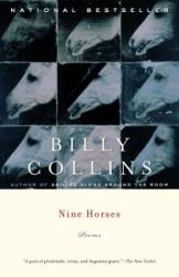 BILLY COLLINS: Nine Horses : Poems