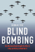 Norman Fine: <br/>Blind Bombing