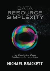 Michael H. Brackett: Data Resource Simplexity