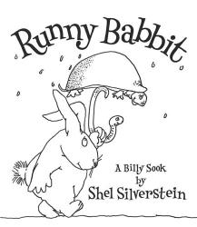 Shel Silverstein: Runny Babbit: A Billy Sook