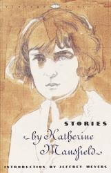 Katherine Mansfield: Stories