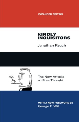 : Kindly Inquisitors: The New Attacks on Free Thought, Expanded Edition