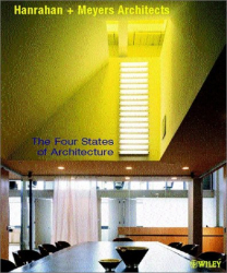 Hanrahan + Meyers Architects: The Four States of Architecture (Architectural Monographs (Paper))