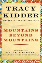 Tracy Kidder: Mountains Beyond Mountains