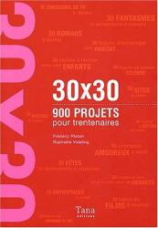 : 900 projets pour trentenaires