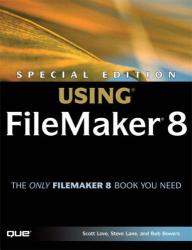 Scott Love: Special Edition Using FileMaker 8