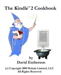 David Emberson: The Kindle 2 Cookbook: How To Do Everything the Manual Doesn't Tell You