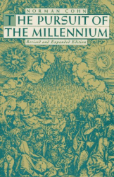 Norman Cohn: Pursuit of the Millennium, the: Revolutionary Millenarians and Mystical Anarchists of the Middle Ages (Galaxy Books)