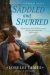 Lorelei James: Saddled and Spurred