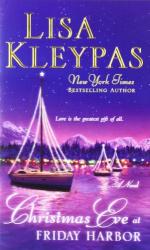 Lisa Kleypas: Christmas Eve at Friday Harbor