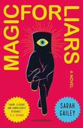 Sarah Gailey: Magic for Liars