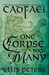 Ellis Peters: One Corpse Too Many