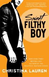 Christina Lauren: Sweet Filthy Boy