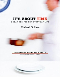 Michael Schlow: It's About Time